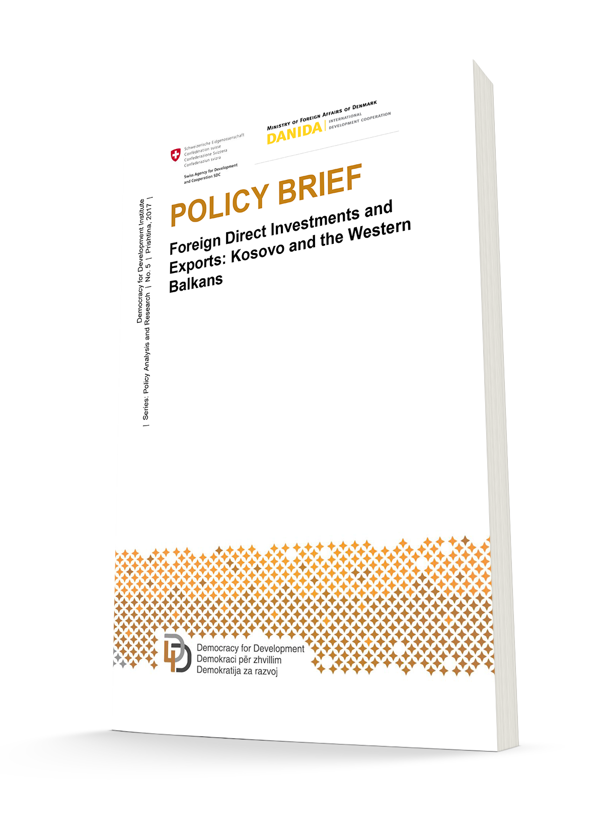 POLICY BRIEF Foreign Direct Investments and Exports: Kosovo and the